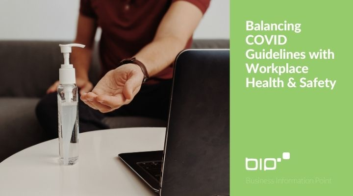 Balancing COVID Guidelines with Workplace Health & Safety