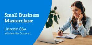 Small Business Masterclass LinkedIn Workshop