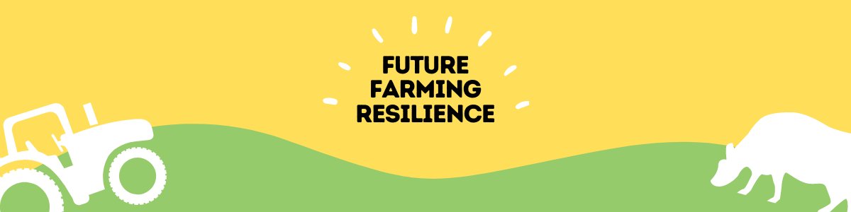 Future Farming Resilience Home Page Banner