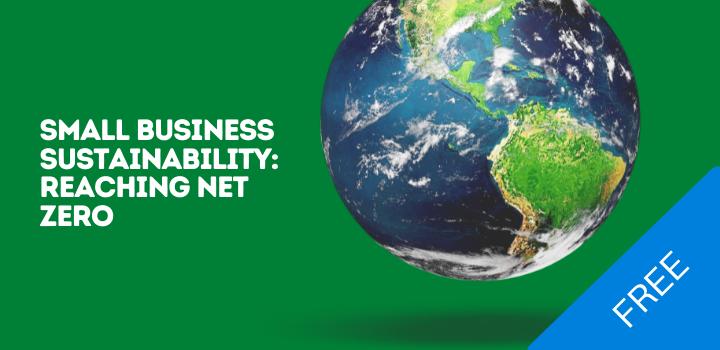 Small Business Sustainability Reaching Net Zero